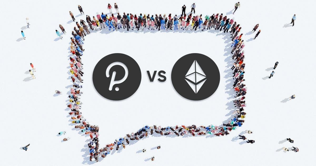 Polkadot vs Ethereum. Competitors or collaborators? Best comments