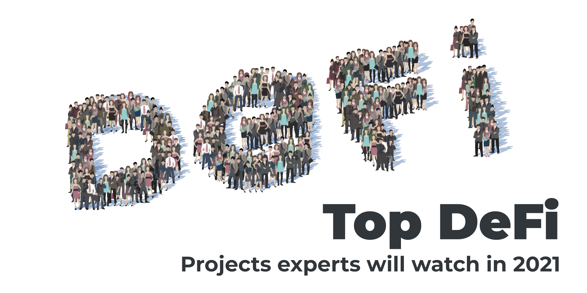 best DeFi projects experts will watch in 2021